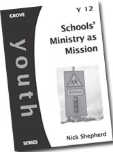 Schools Ministry as Mission