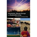 Christianity, Climate Change and Sustainable Living